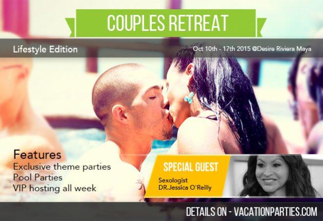 Flagship Event: Couples' Retreat  @ Desire Riviera Maya | Puerto Morelos | Quintana Roo | Mexico