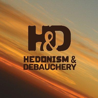 Hedonism & Debauchery
