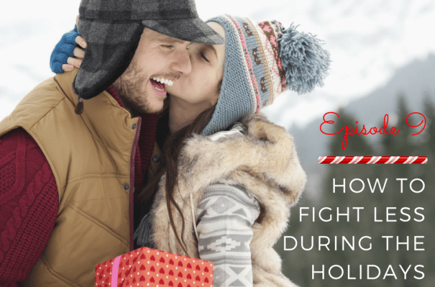 how-to-fight-less-over-the-holidays