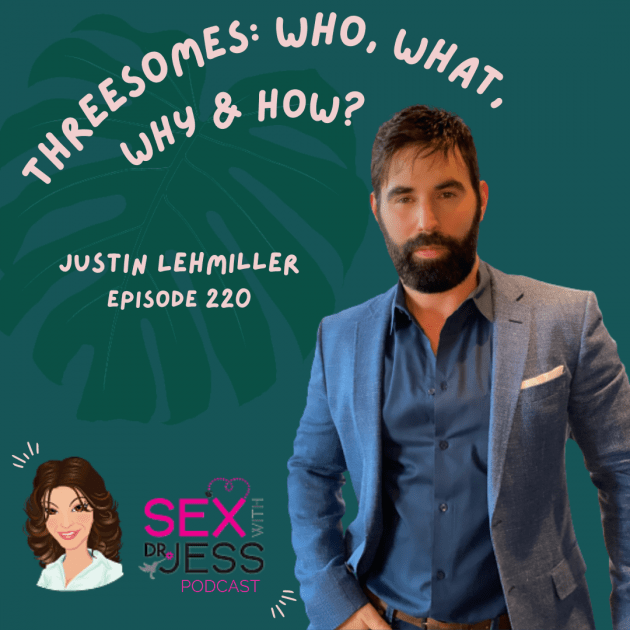 SEX WIITH DR JESS PODCAST Episode 220