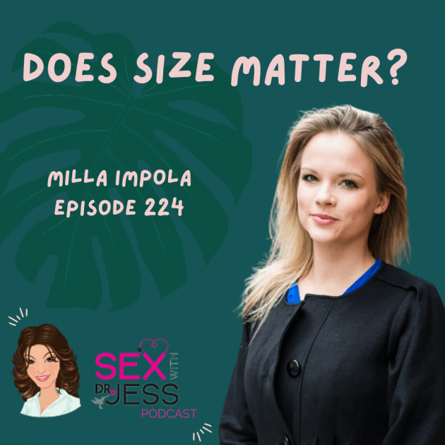 SEX WIITH DR JESS PODCAST Episode 224