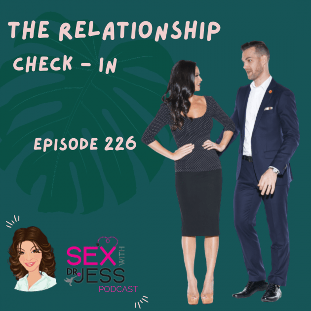 SEX WIITH DR JESS PODCAST Episode 226