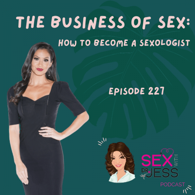 SEX WIITH DR JESS PODCAST Episode 227 (1)