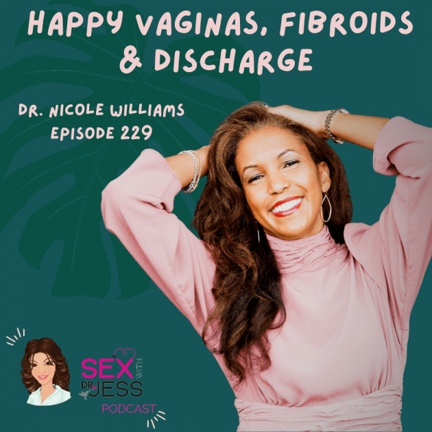 SEX WIITH DR JESS PODCAST Episode 229