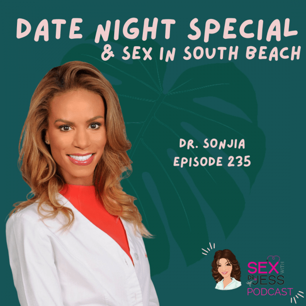 SEX WIITH DR JESS PODCAST Episode 235