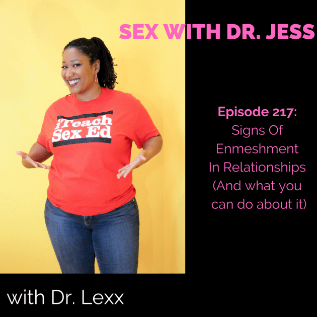 SEX WITH DR. JESS EPISODE 217