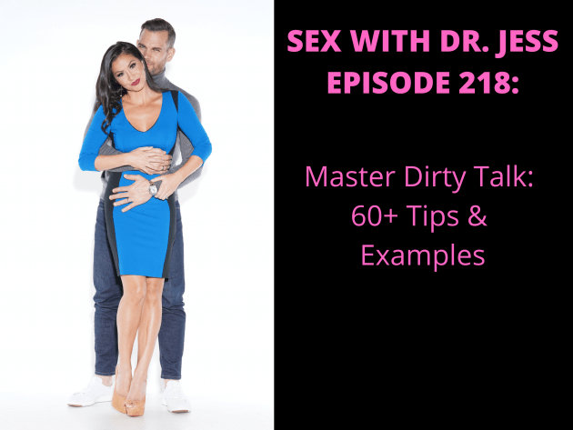 SEX WITH DR. JESS EPISODE 218