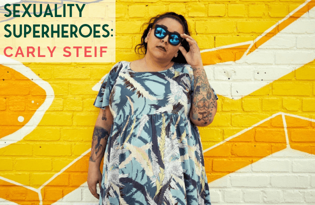 Sexuality Superhero - Carly Steif