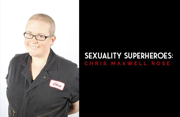Sexuality Superheroes - Chris Maxwell Rose