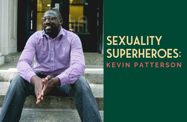 Sexuality Superheroes - Kevin Patterson