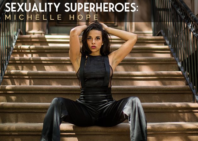 Sexuality Superheroes - Michelle Hope