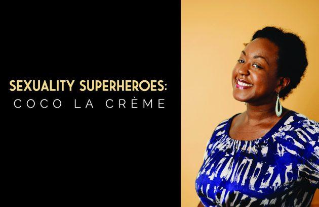 Sexuality Superheroes_ CoCo La Crème