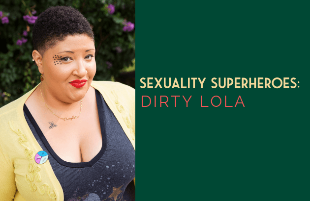 Sexuality Superheroes_ Dirty Lola