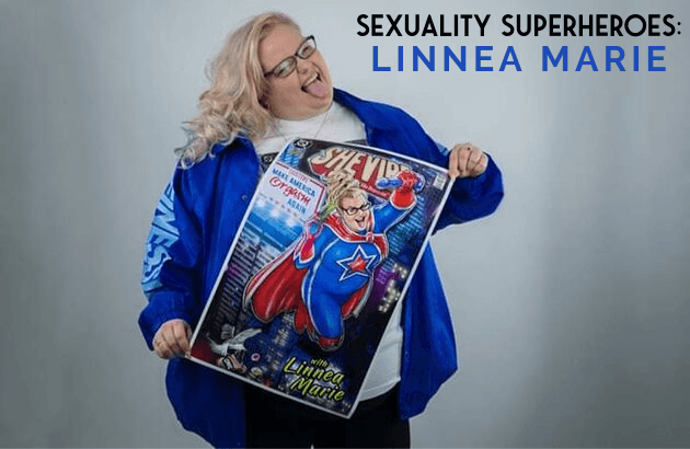 Sexuality Superheroes_ Linnea Marie