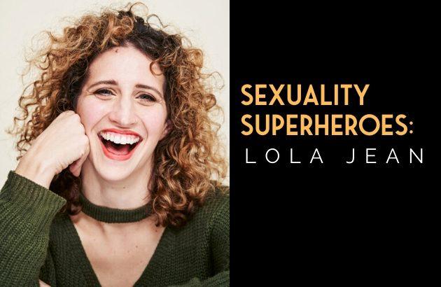 Sexuality Superheroes_ Lola Jean