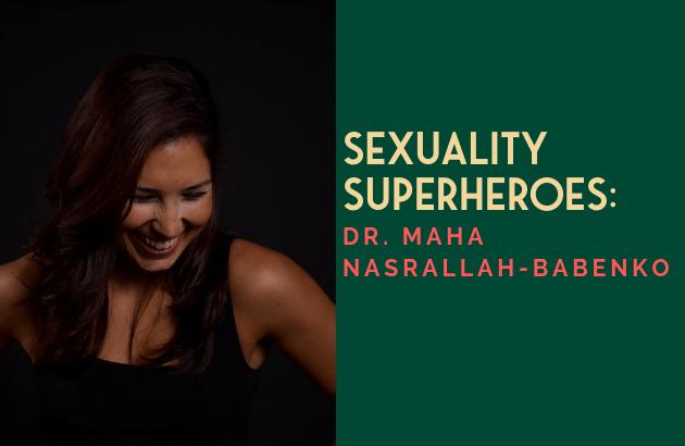 Sexuality Superheroes_ Maha Nasrallah-Babenko