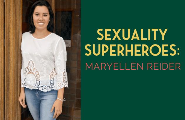 Sexuality Superheroes_ MaryEllen Reider