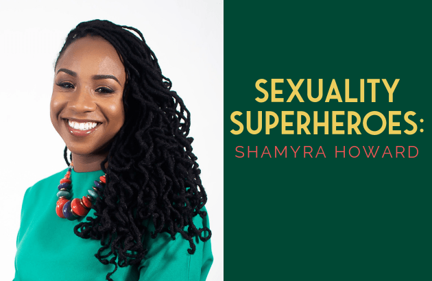 Sexuality Superheroes_ Shamyra Howard