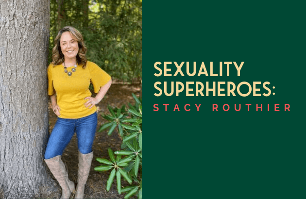 Sexuality Superheroes_ Stacy Routhier
