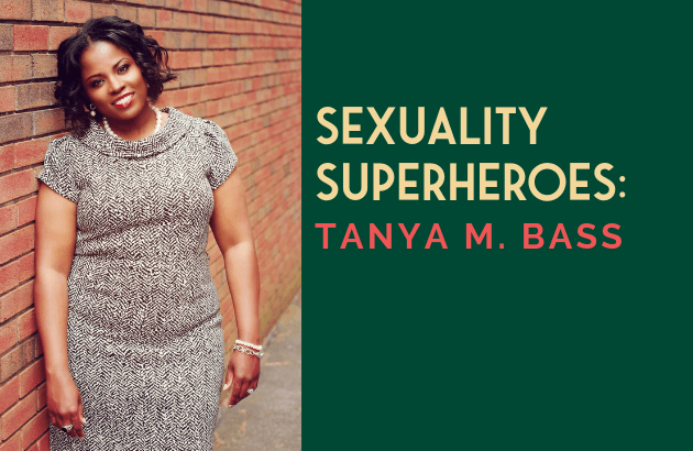 Sexuality Superheroes_ Tanya M. Bass