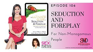 PODCAST: Seduction and Foreplay with Dr. Jess O'Reilly