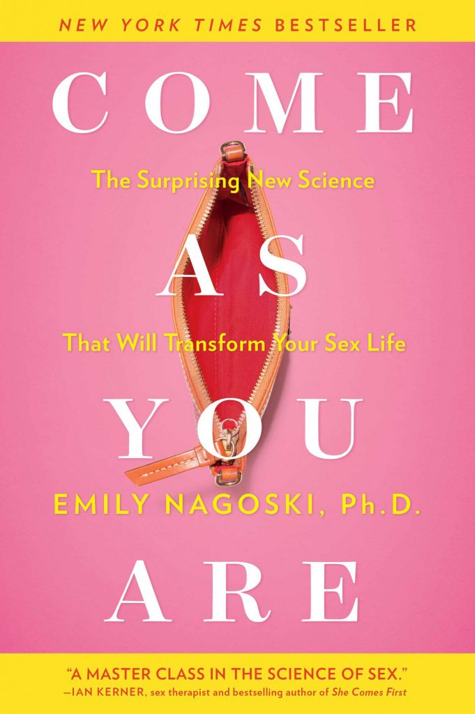 Come As You Are - Emily Nagoski
