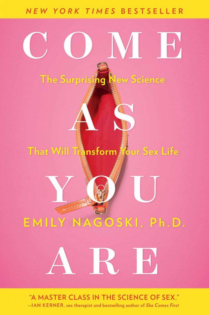 Come As You Are - Emily Nagoski