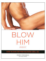 Blow Him Away - Marcy Michaels
