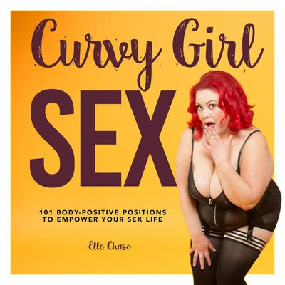Curvy Girl Sex - Elle Chase