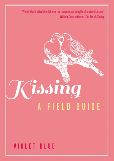 Kissing: A Field Guide - Violet Blue