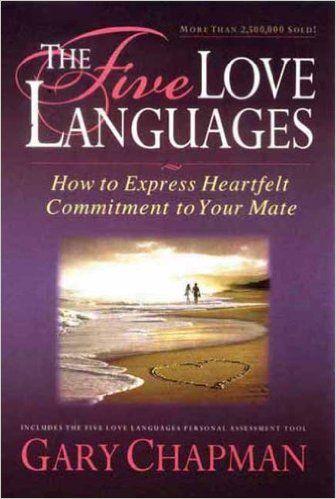 The Five Love Languages - Gary Chapman